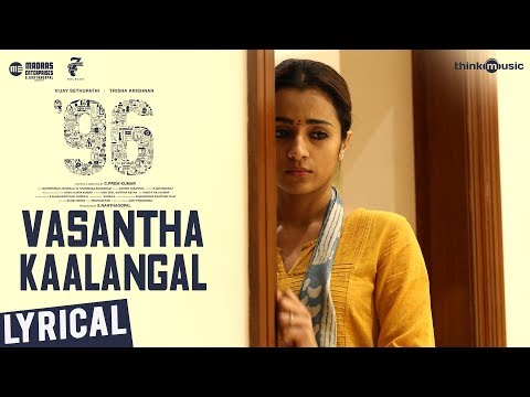 """Vasantha Kaalangal song lyrics in Tamil and Vasantha Kaalangal song lyrics in English. This song is from the movie """"96"""" and sung by Chinmayi Sripaada."""