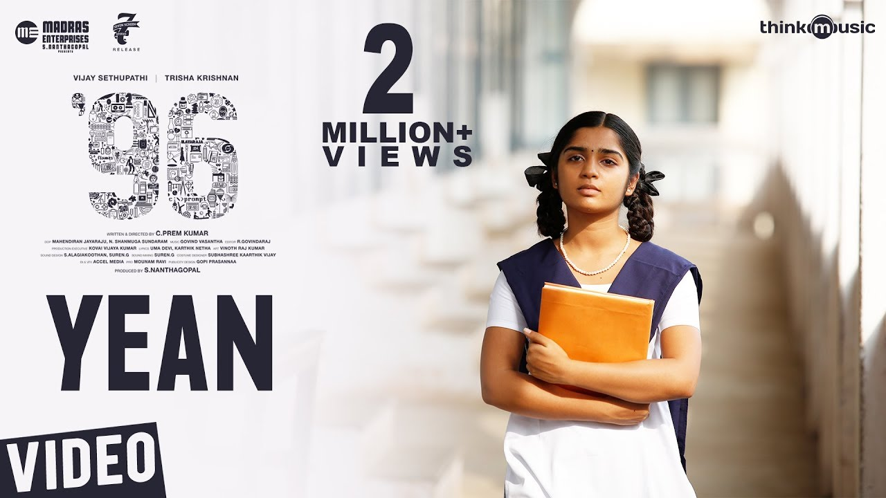 Yean lyrics in Tamil and English. Yean is a song from the Tamil movie 96 (2018) sung by Gowri TP and composed by Govind Vasantha, starring Vijay Sethupathi, Trisha Krishnan.