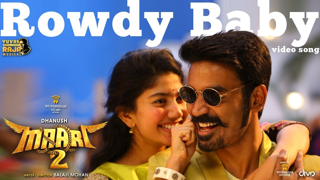 Rowdy Baby Lyrics in English sung by Dhanush and Dhee. Rowdy Baby is a Tamil song from the Tamil movie Maari 2 (2018). This song is sung by Dhanush and Dhee. This song is also searched as Rowdy baby song lyrics and lyrics of Rowdy Baby.
